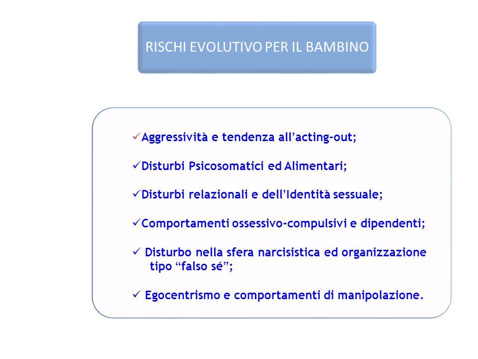 RISCHI EVOLUTIVO PER IL BAMBINO