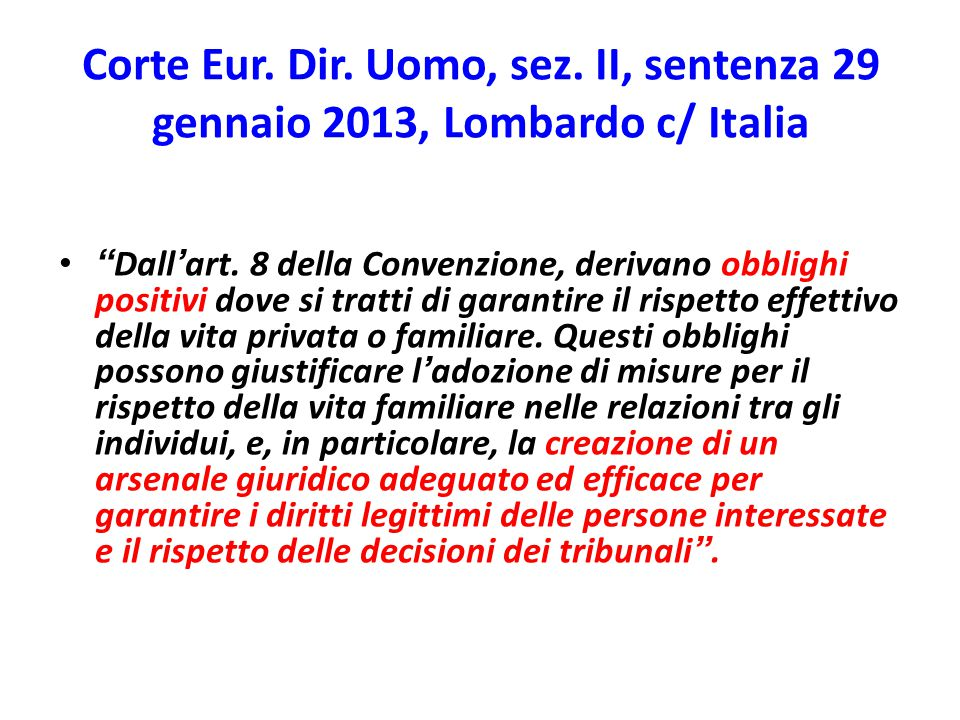 Corte Eur. Dir. Uomo, sez. II, sentenza 29 gennaio 2013, Lombardo c/ Italia