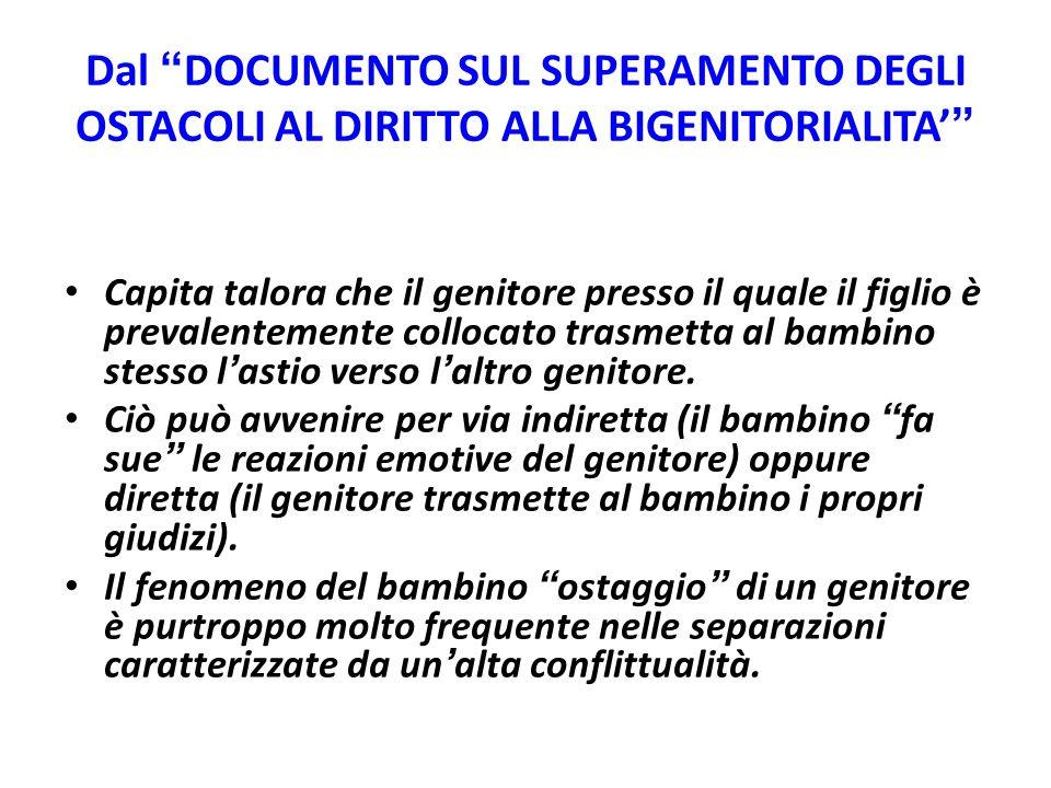 Dal DOCUMENTO SUL SUPERAMENTO DEGLI OSTACOLI AL DIRITTO ALLA BIGENITORIALITA'