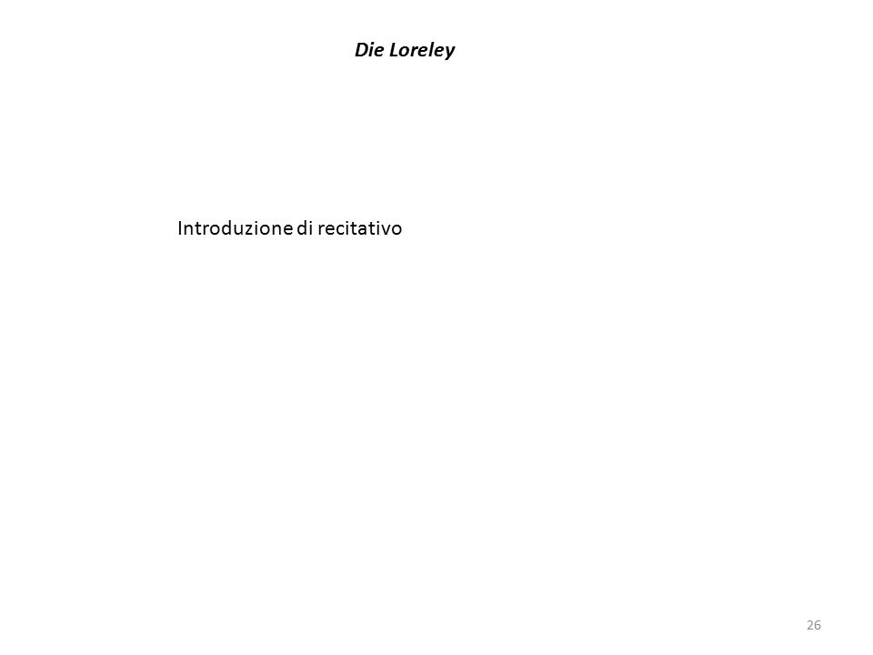 Die Loreley Introduzione di recitativo