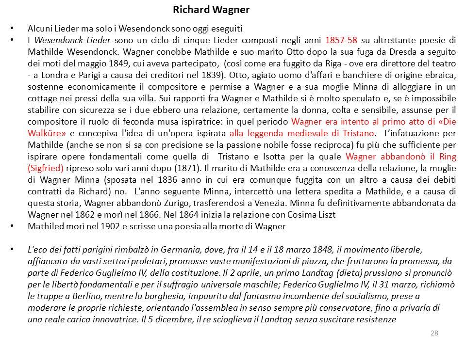 Richard Wagner Alcuni Lieder ma solo i Wesendonck sono oggi eseguiti