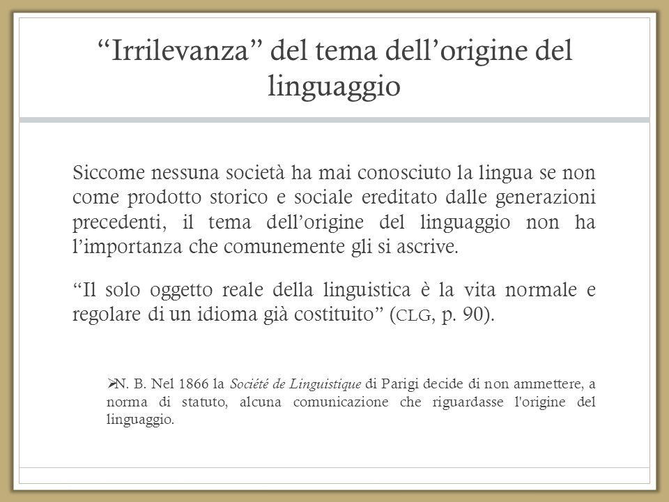 Irrilevanza del tema dell'origine del linguaggio
