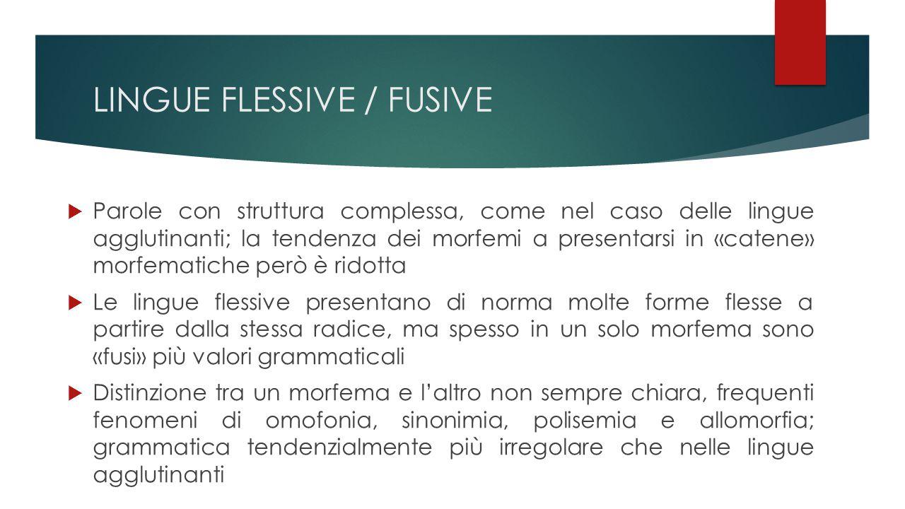 LINGUE FLESSIVE / FUSIVE