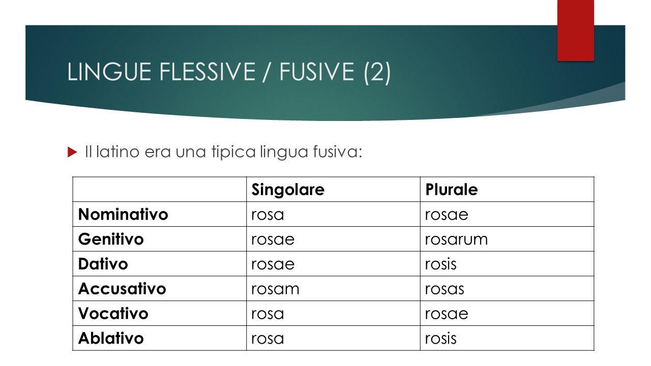 LINGUE FLESSIVE / FUSIVE (2)