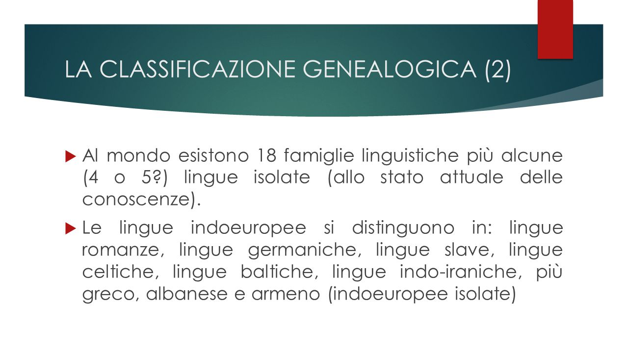 LA CLASSIFICAZIONE GENEALOGICA (2)