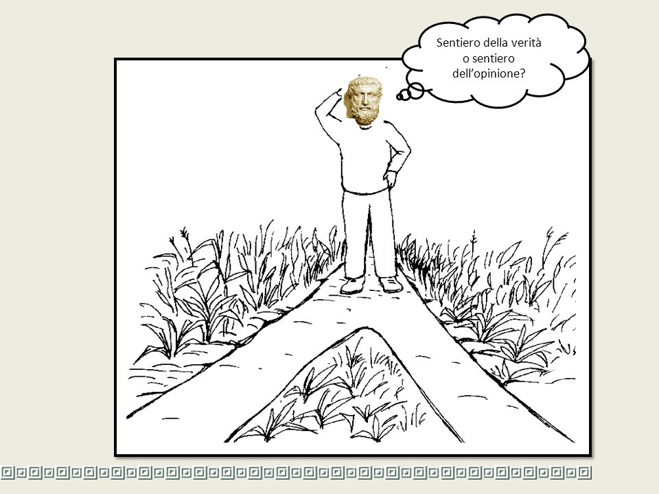 Sentiero della verità o sentiero dell'opinione