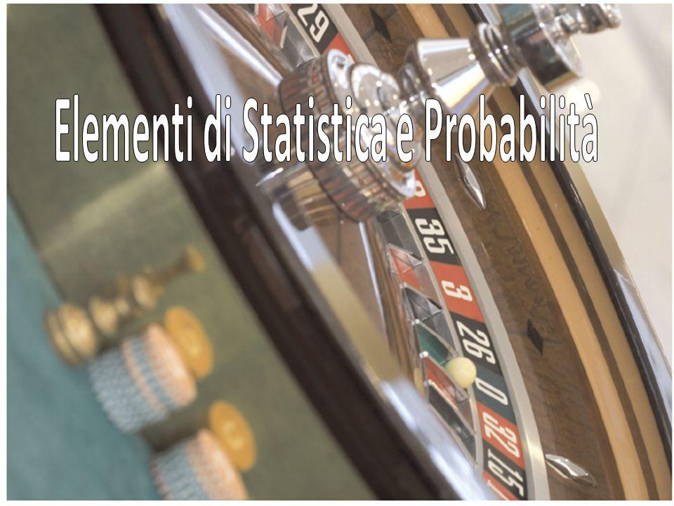 Elementi di Statistica e Probabilità