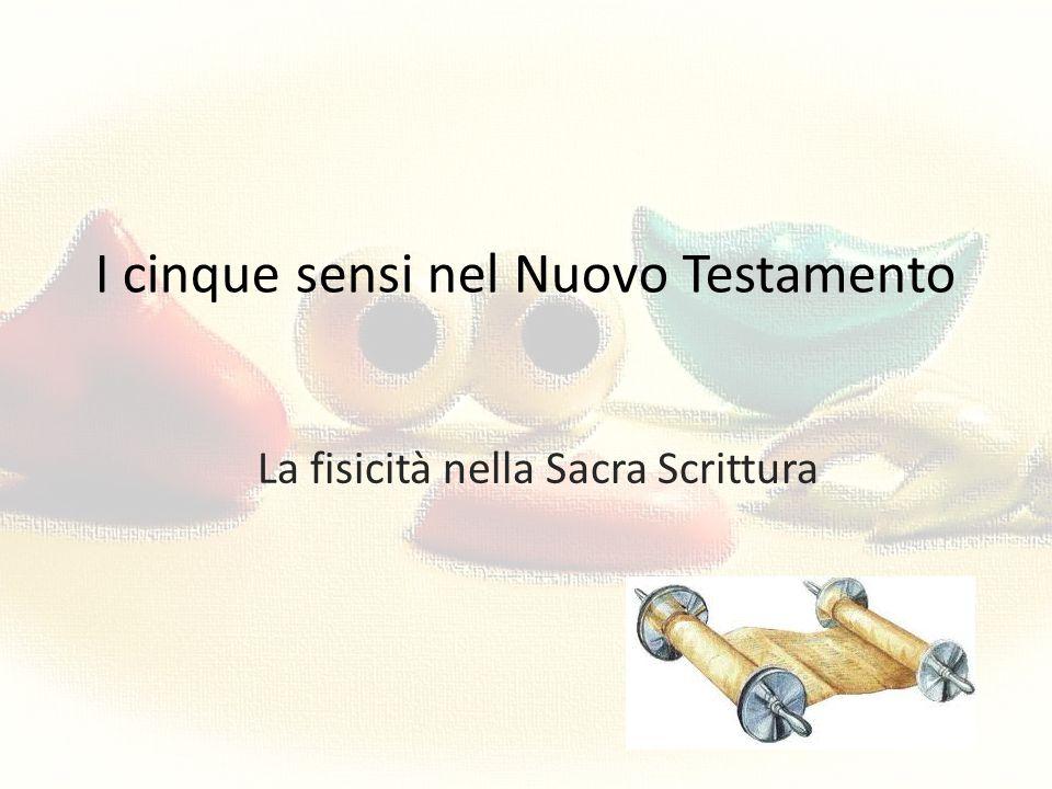 I cinque sensi nel Nuovo Testamento
