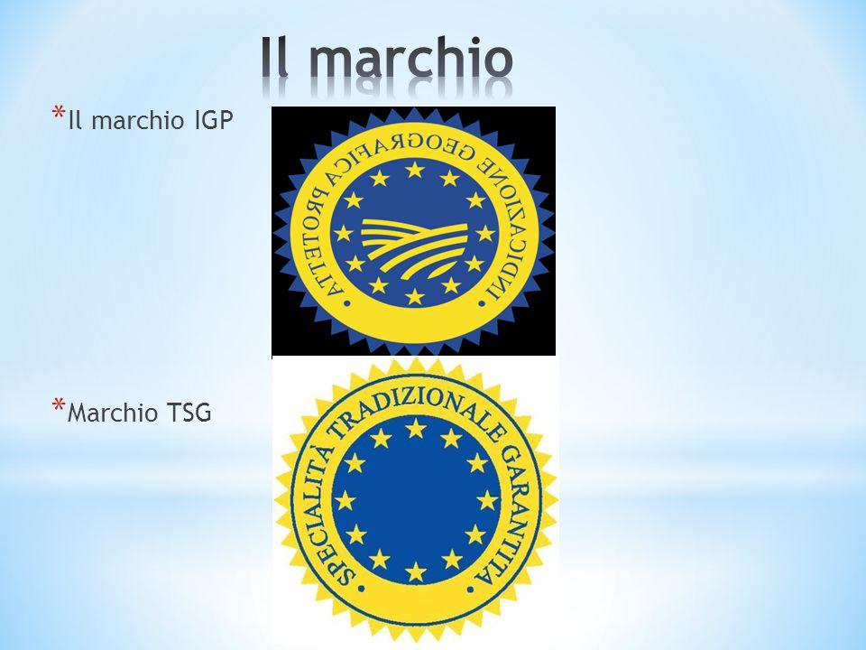 Il marchio Il marchio IGP Marchio TSG