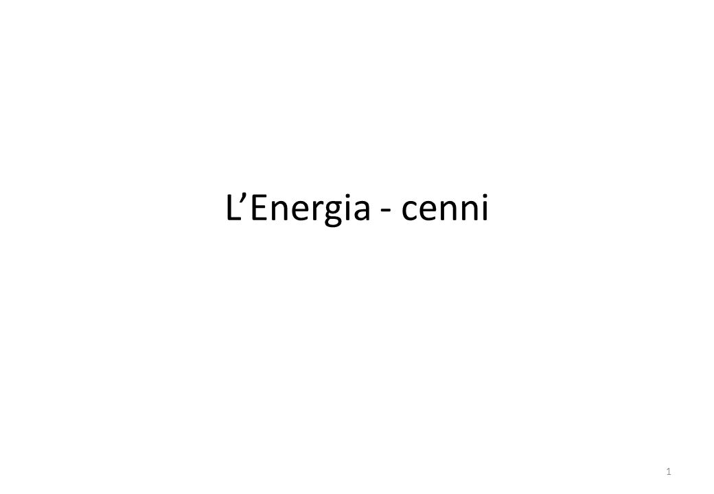 L'Energia - cenni