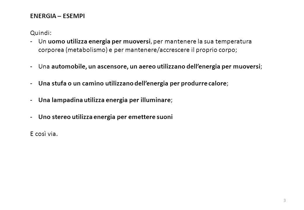 ENERGIA – ESEMPI Quindi: