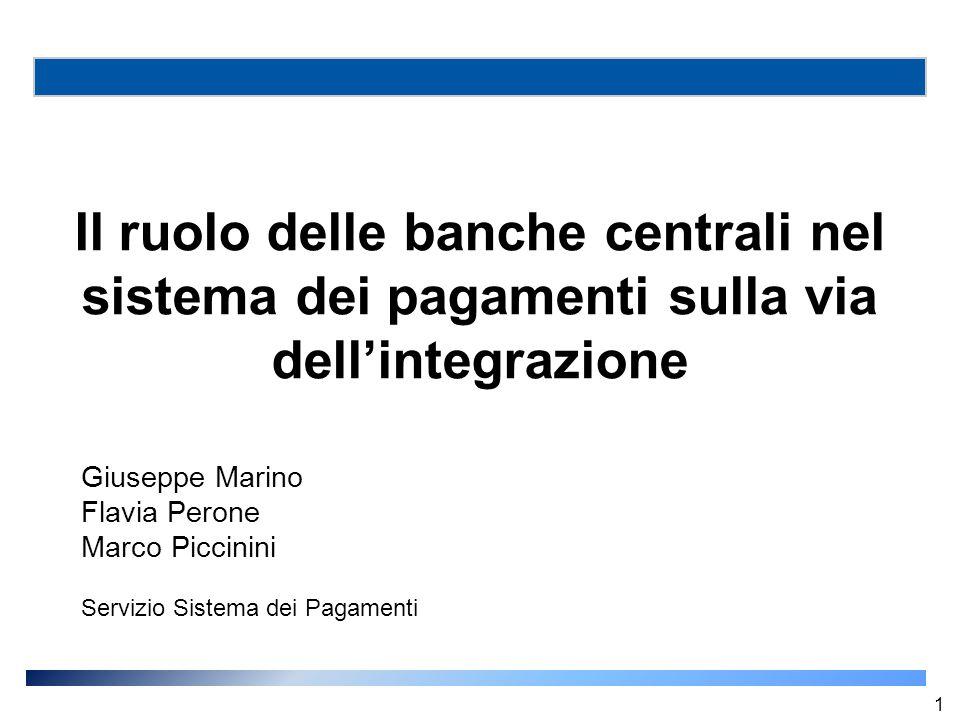 Il ruolo delle banche centrali nel sistema dei pagamenti sulla via dell'integrazione