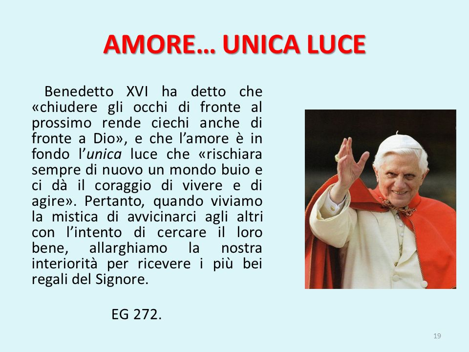 AMORE… UNICA LUCE