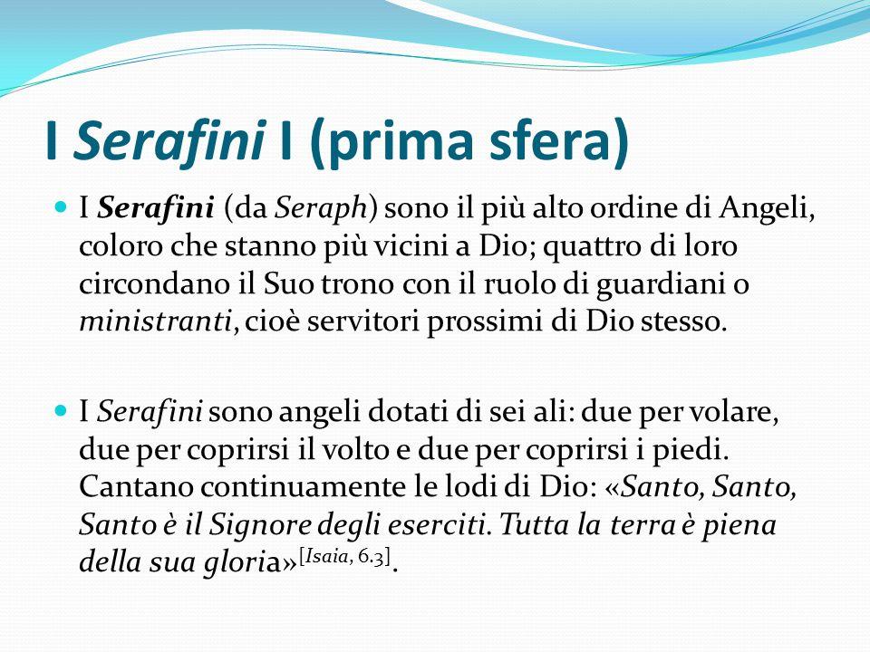 I Serafini I (prima sfera)