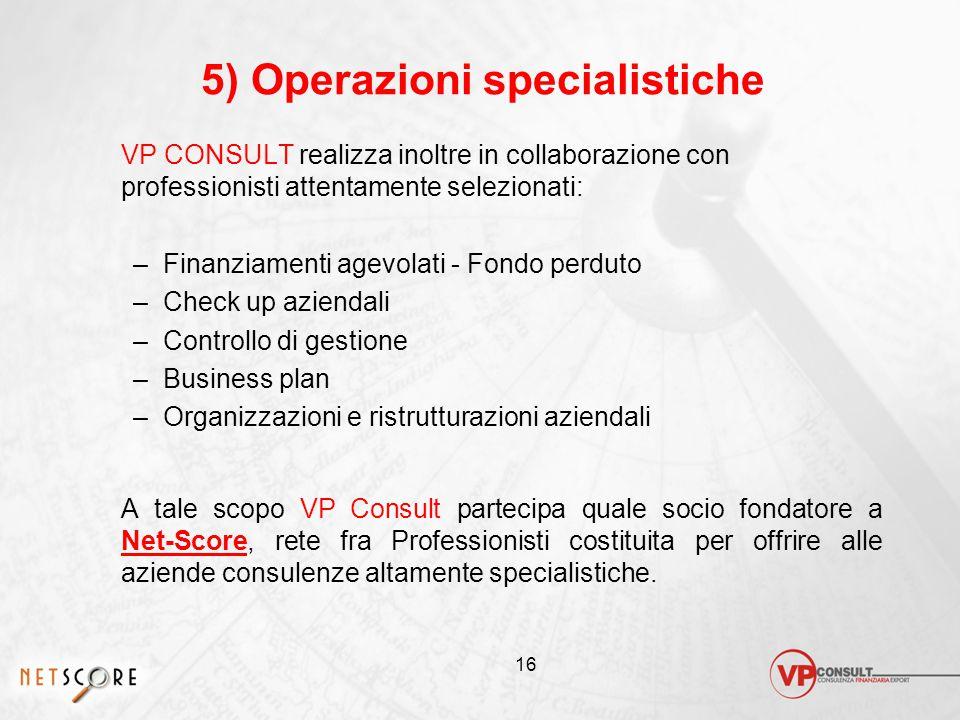 5) Operazioni specialistiche