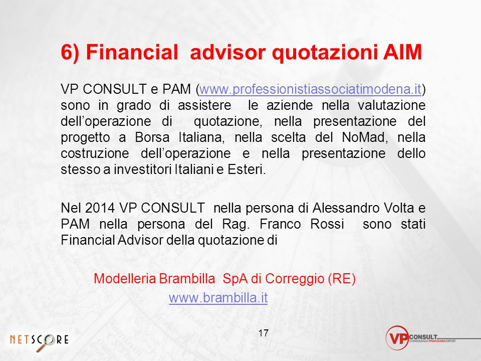 6) Financial advisor quotazioni AIM