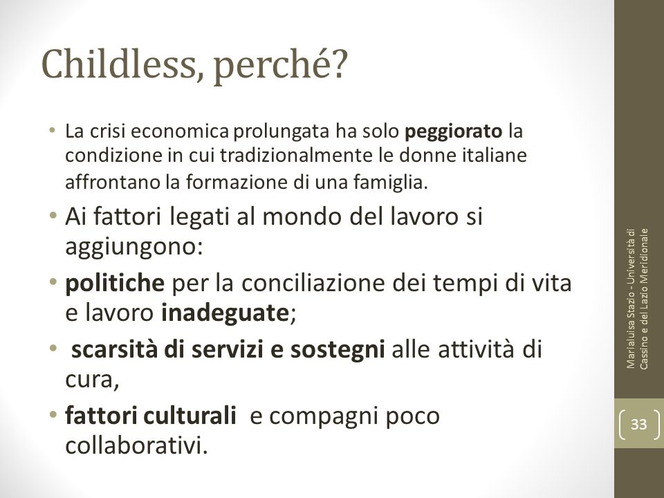 Childless, perché