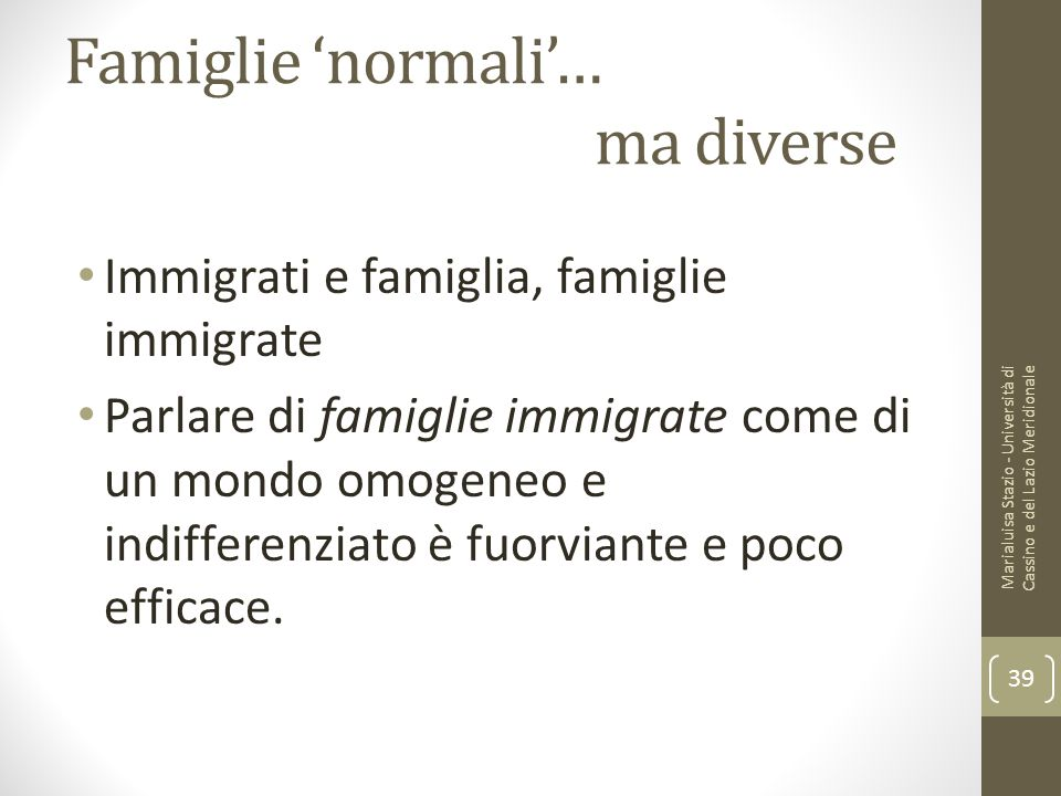 Famiglie 'normali'… ma diverse