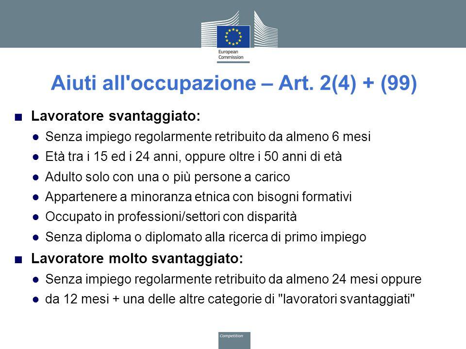 Aiuti all occupazione – Art. 2(4) + (99)