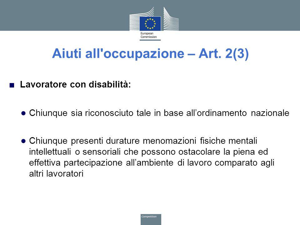 Aiuti all occupazione – Art. 2(3)