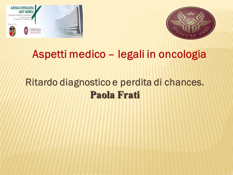 Aspetti medico – legali in oncologia