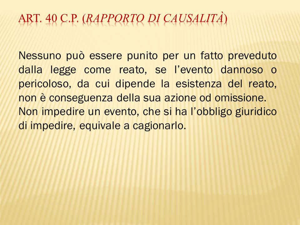 Art. 40 c.p. (Rapporto di causalità)