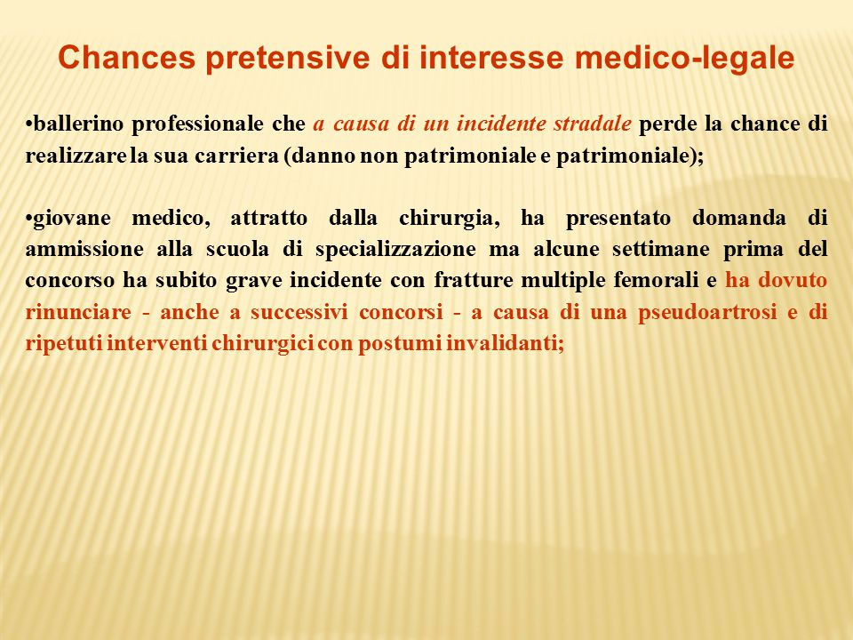 Chances pretensive di interesse medico-legale
