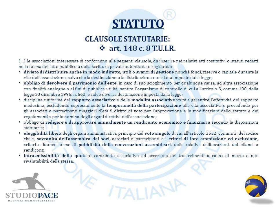 STATUTO CLAUSOLE STATUTARIE: art. 148 c. 8 T.U.I.R.