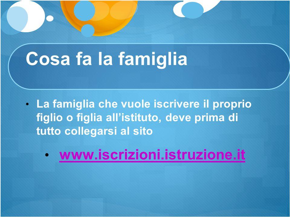 Cosa fa la famiglia www.iscrizioni.istruzione.it