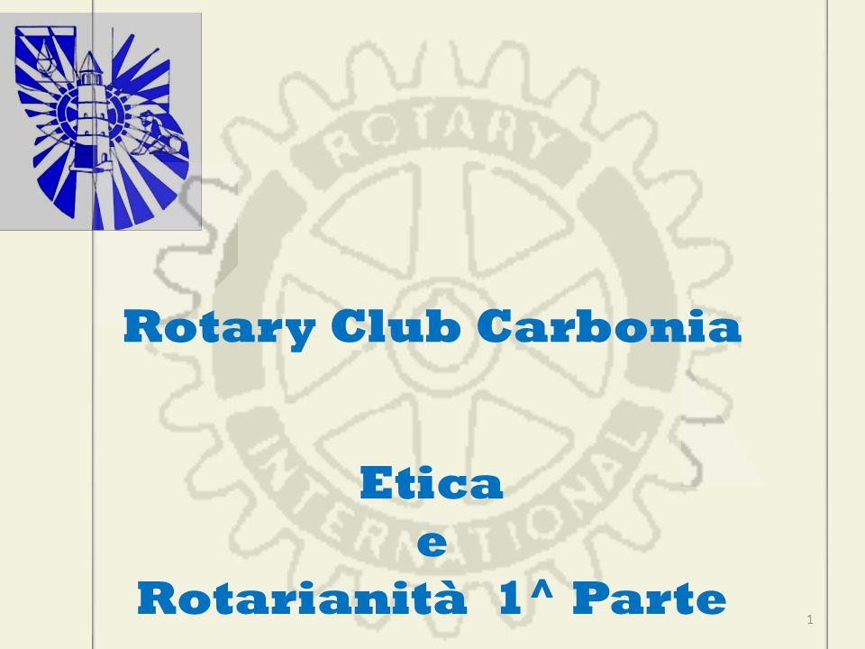 Etica e Rotarianità 1^ Parte