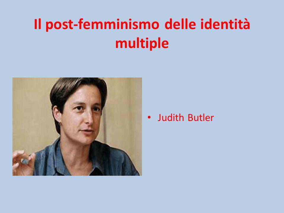 Il post-femminismo delle identità multiple