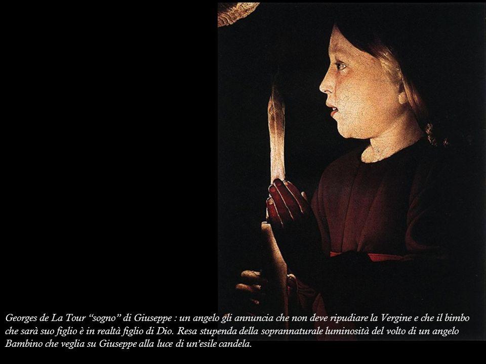 Georges de La Tour sogno di Giuseppe : un angelo gli annuncia che non deve ripudiare la Vergine e che il bimbo che sarà suo figlio è in realtà figlio di Dio.