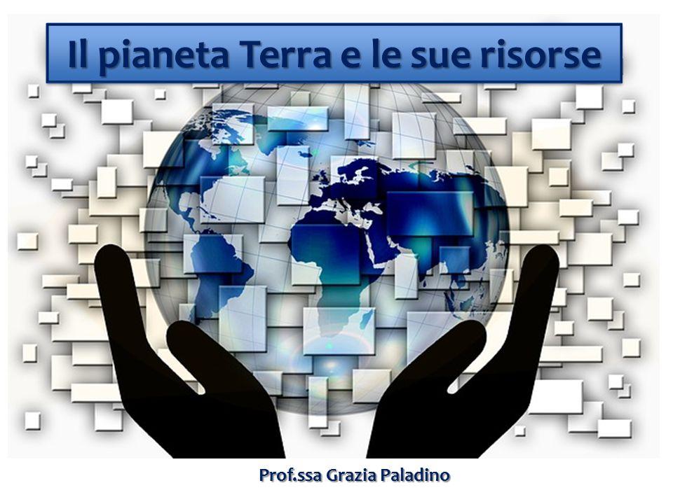Il pianeta Terra e le sue risorse