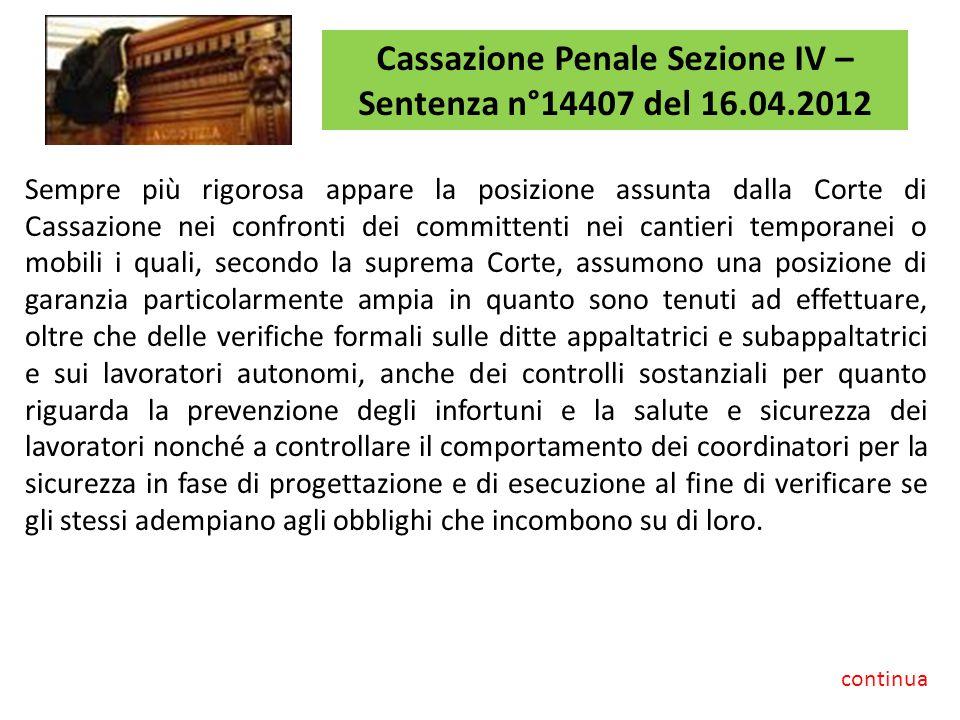 Cassazione Penale Sezione IV – Sentenza n°14407 del 16.04.2012