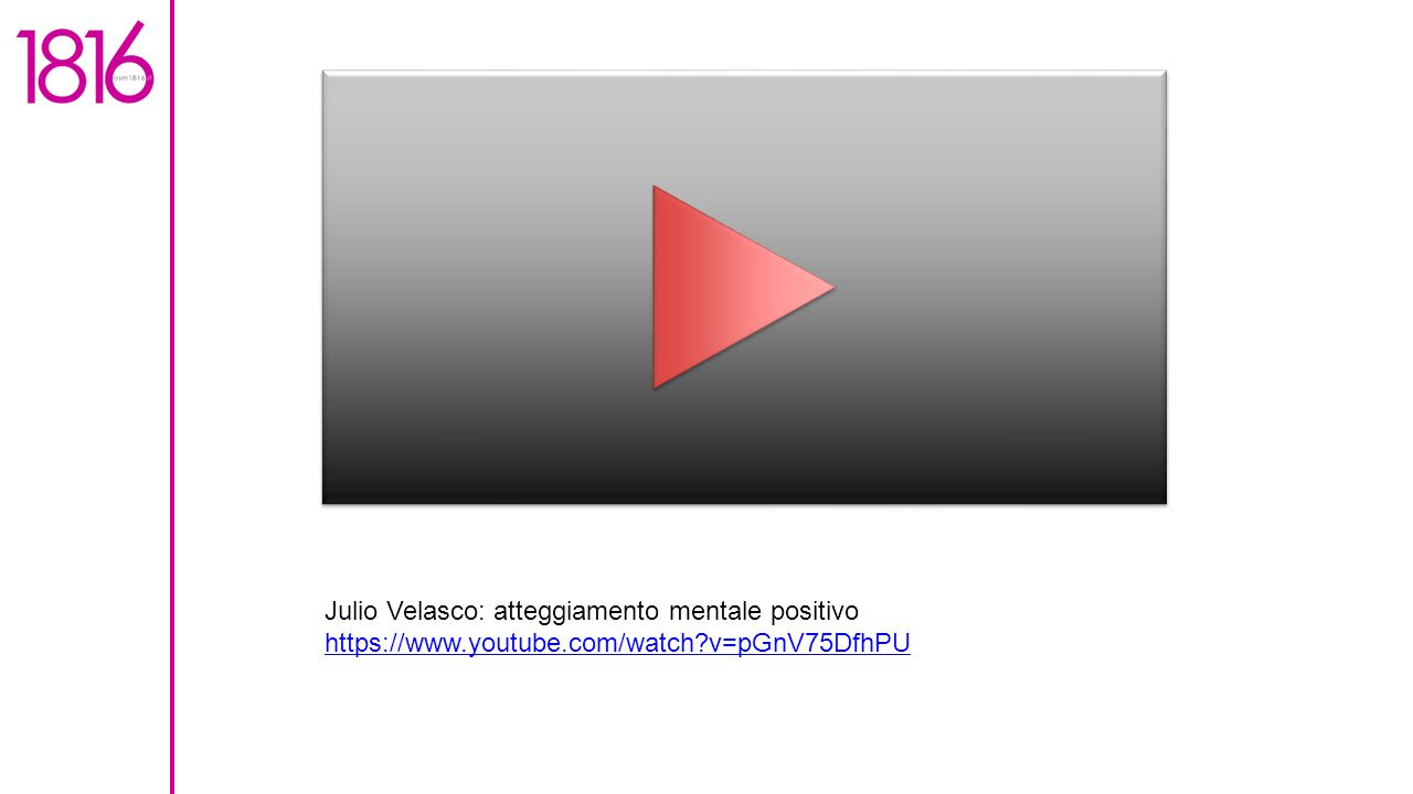 Julio Velasco: atteggiamento mentale positivo https://www. youtube