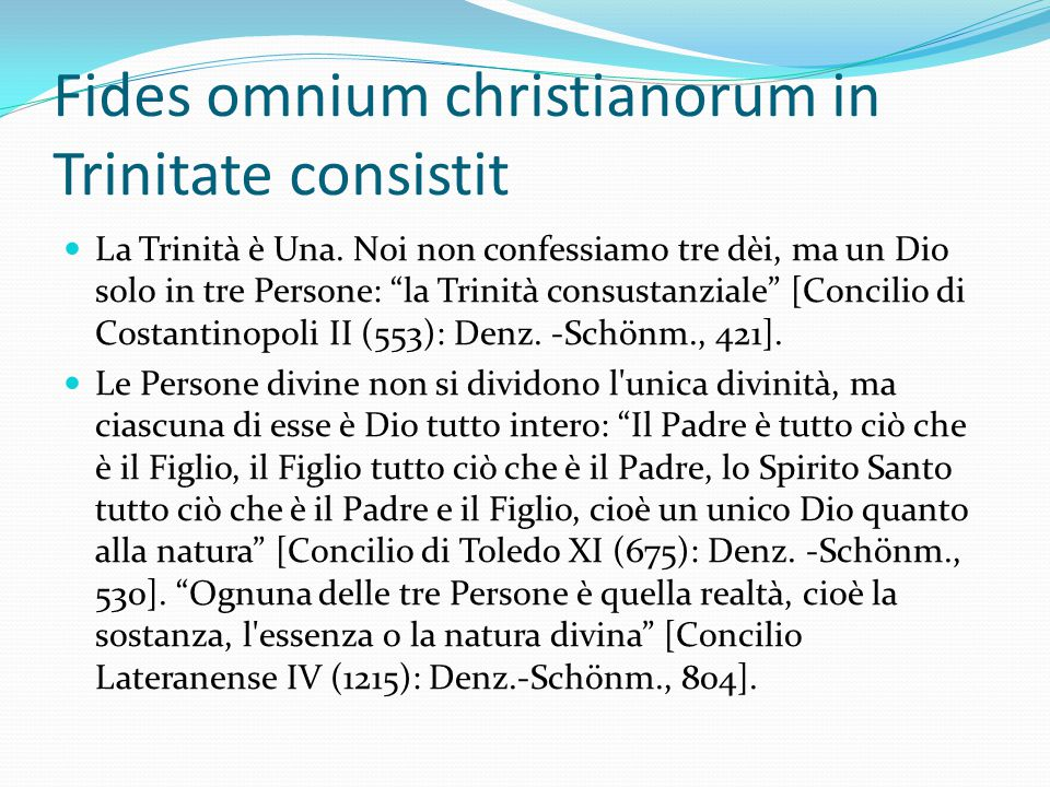 Fides omnium christianorum in Trinitate consistit