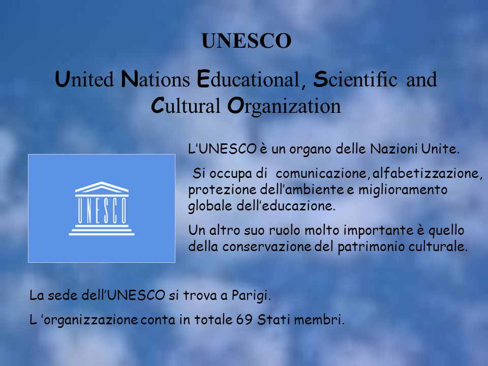 United Nations Educational, Scientific and Cultural Organization