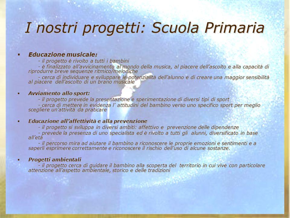 I nostri progetti: Scuola Primaria