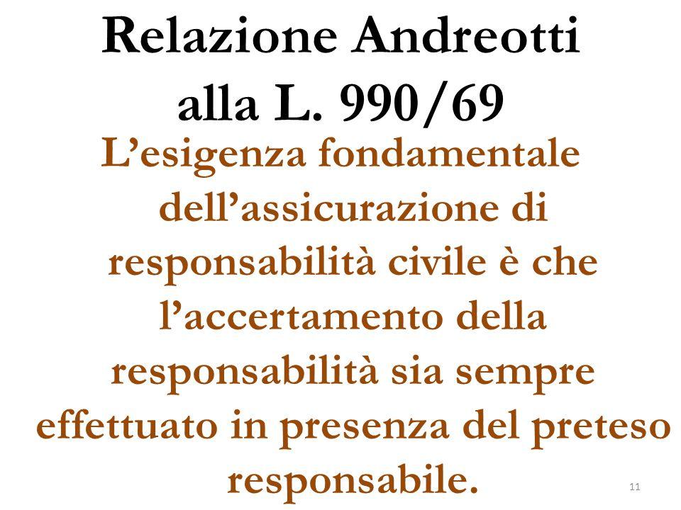 Relazione Andreotti alla L. 990/69