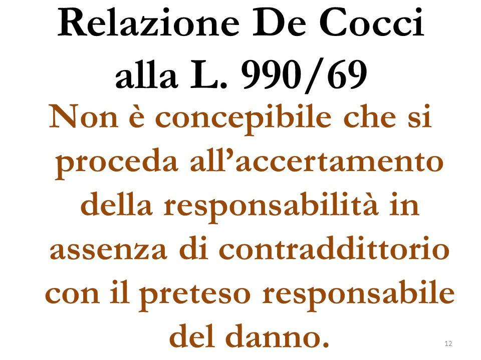 Relazione De Cocci alla L. 990/69