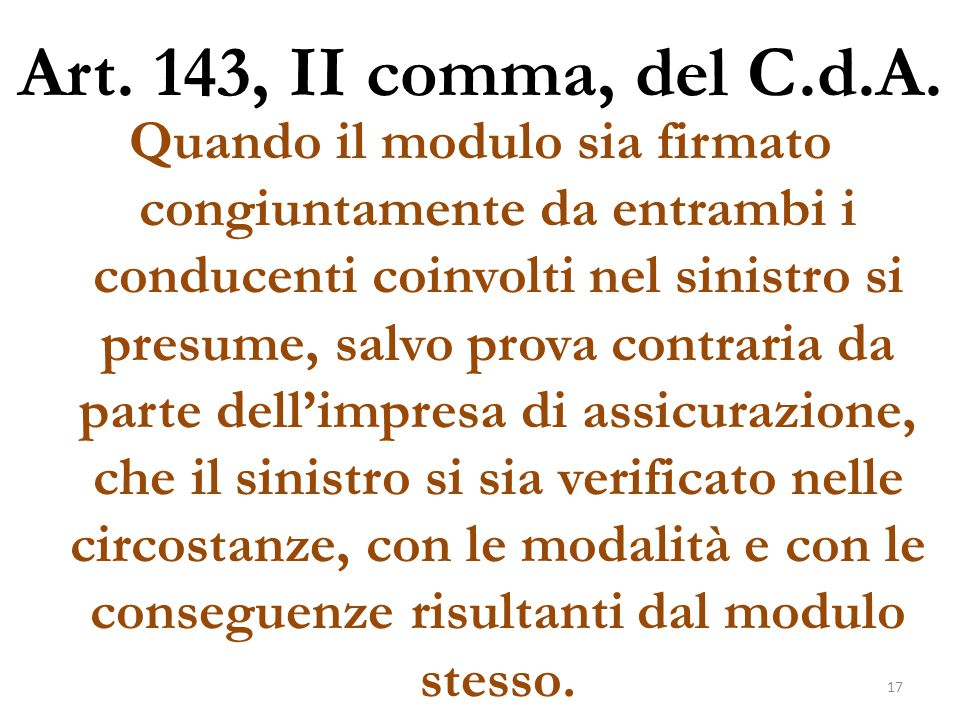 Art. 143, II comma, del C.d.A.
