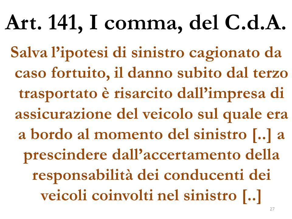 Art. 141, I comma, del C.d.A.
