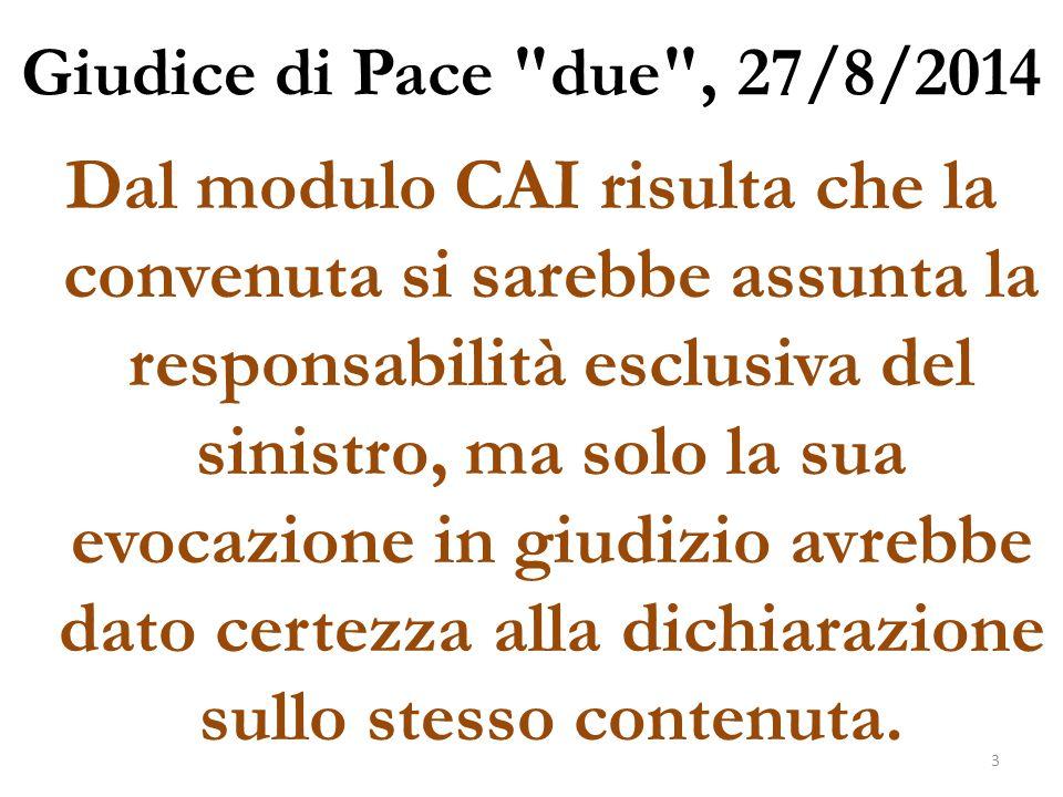 Giudice di Pace due , 27/8/2014