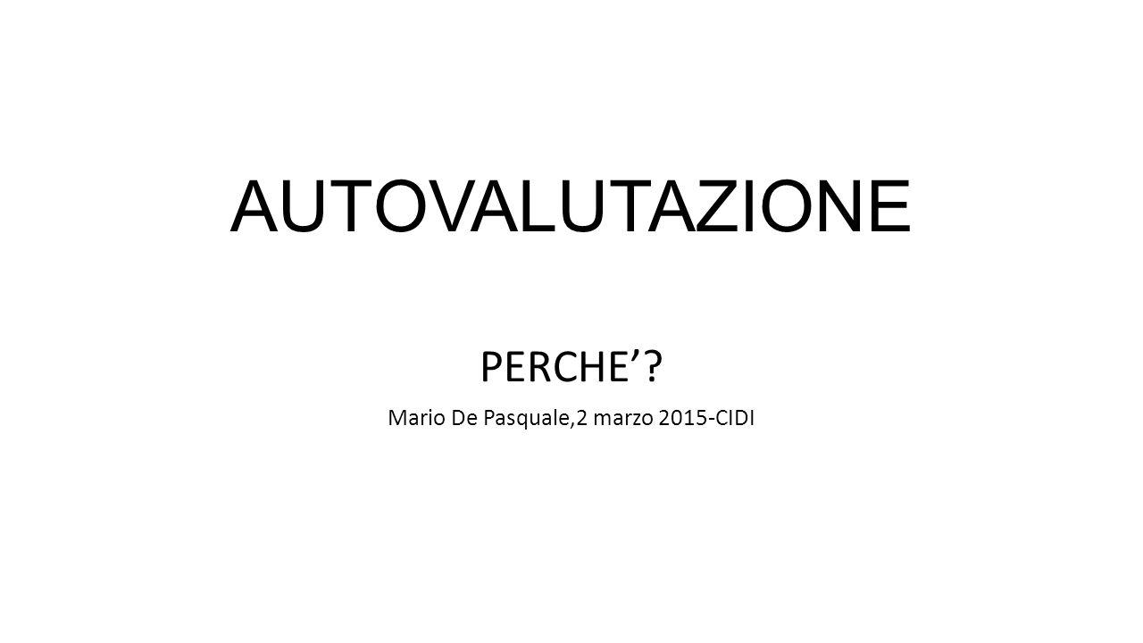 PERCHE' Mario De Pasquale,2 marzo 2015-CIDI