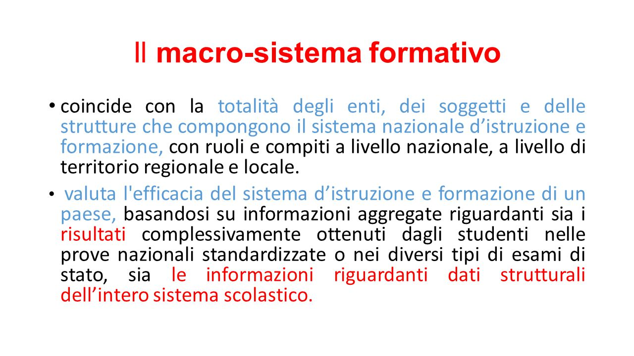 Il macro-sistema formativo