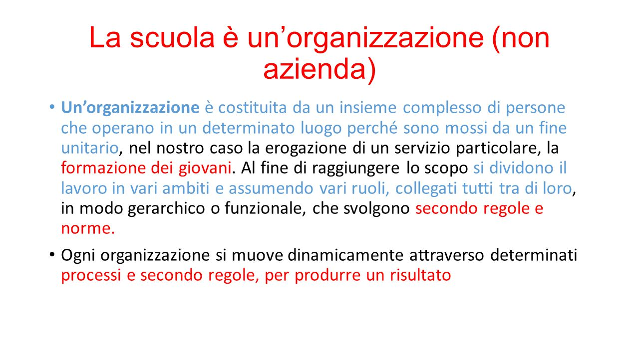 La scuola è un'organizzazione (non azienda)