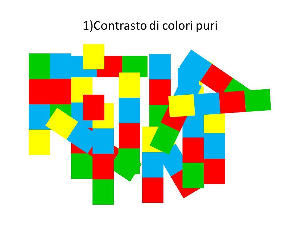 1)Contrasto di colori puri