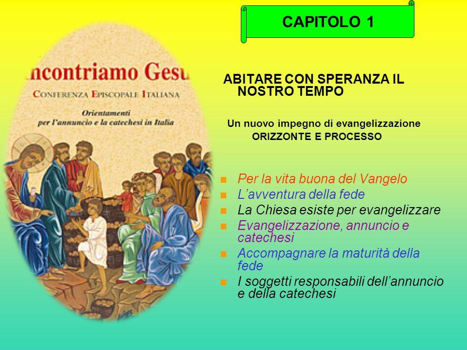 CAPITOLO 1 ABITARE CON SPERANZA IL NOSTRO TEMPO