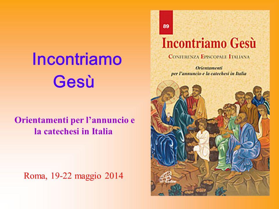 Orientamenti per l'annuncio e la catechesi in Italia