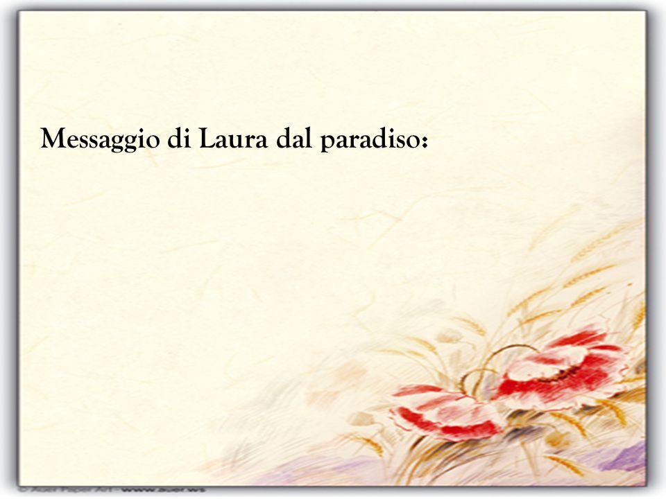 Messaggio di Laura dal paradiso: